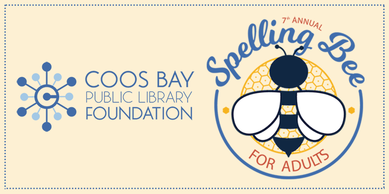 Coos Bay Public Library Foundation 7th Annual Spelling Bee for Adults